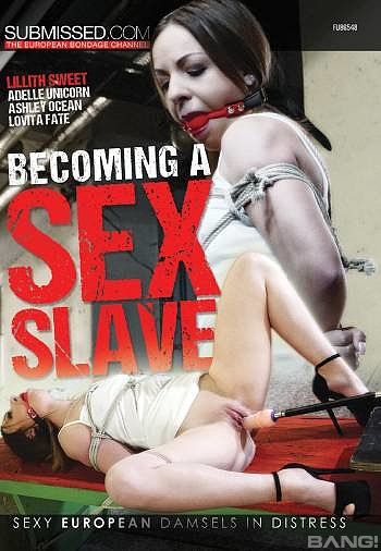 Becoming A Sex Slave - Submissed