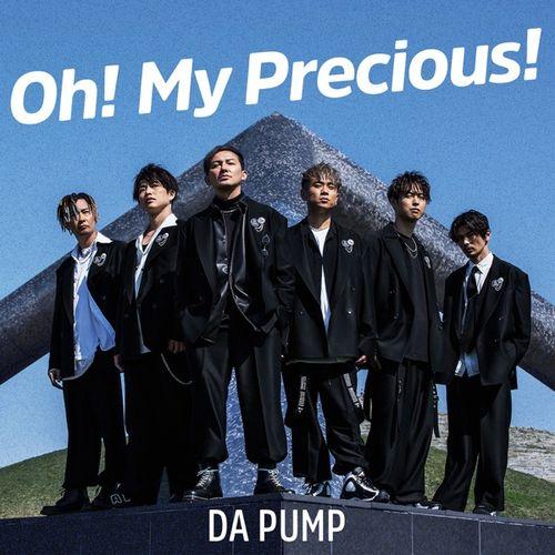 DA PUMP - Oh! My Precious! (Digital Single)