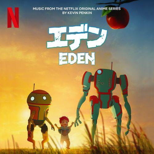 Eden: Music from the Netflix Original Anime Series