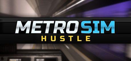 Metro Sim Hustle [v1.0 Preview]